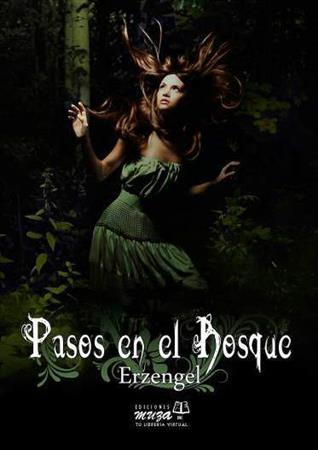 Photo: Pasos en el Bosque